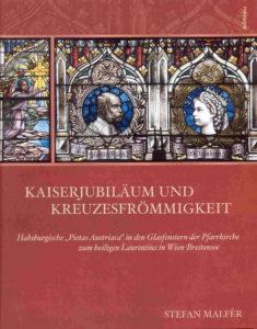 Kaiserjubilaeum_Kreuzesfroemmigkeit